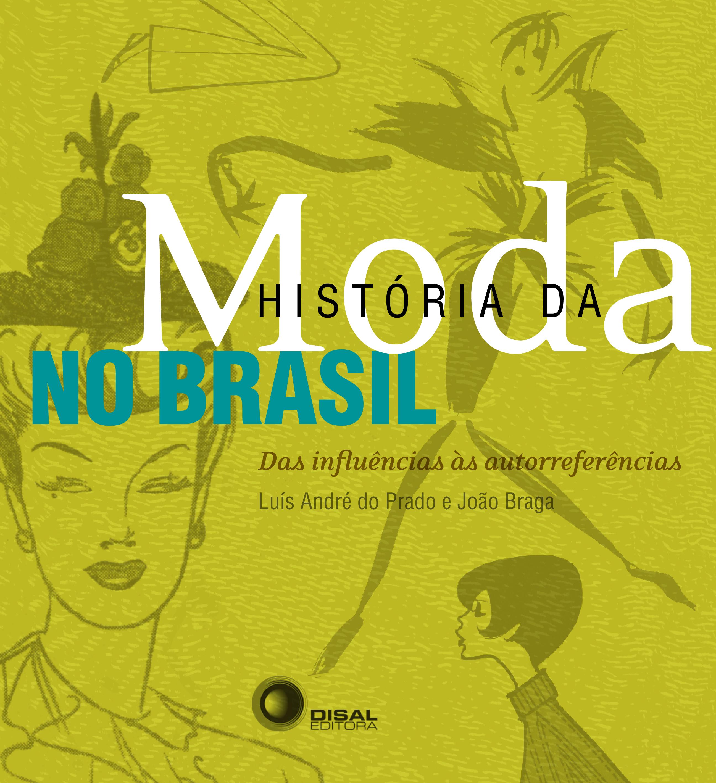 A História da Moda no Brasil